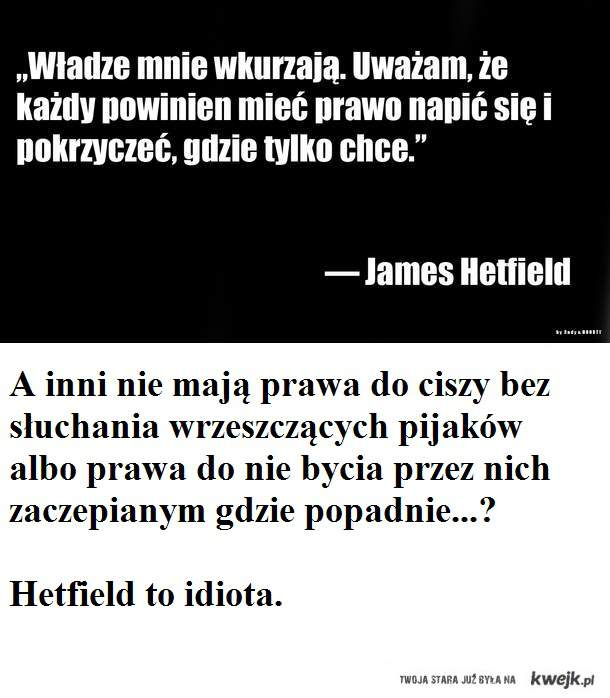 Głupi Hetfield