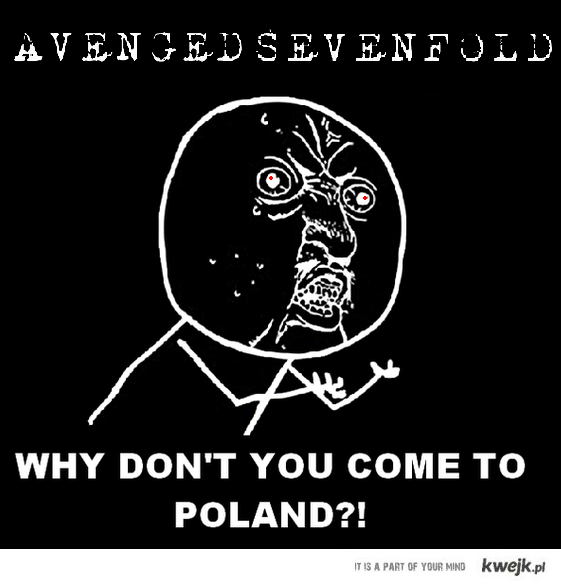 WHY A7X, WHY?!!