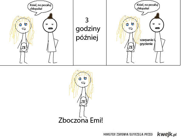 Oj, Emi...