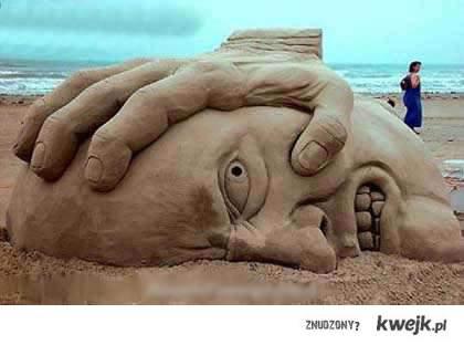 a Ty się chwalisz swoim zamkiem z piasku...