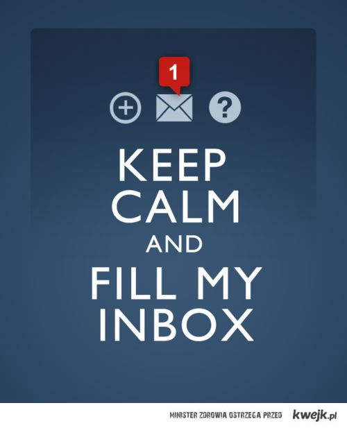keep calm and send me a msg