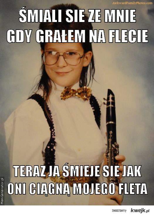 Śmiali sie ze mnie gdy grałem na flecie