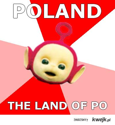 Poland the land of po