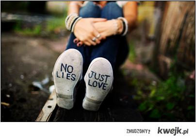 NO lies, JUST love <3