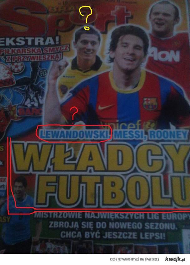 Władcy Futbolu.. Lewandowski ?