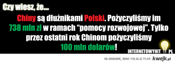 Chińczyki są dłużnikami Polski. Polska tylko w tym roku pożyczyła im 100mln