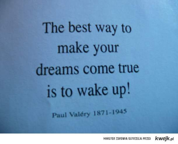 how to make your dreams come true?