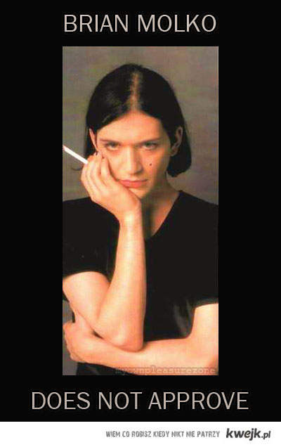 Brian Molko does not approve
