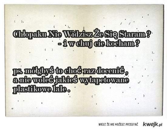 Kurwaa Doceń To Wkońcu !