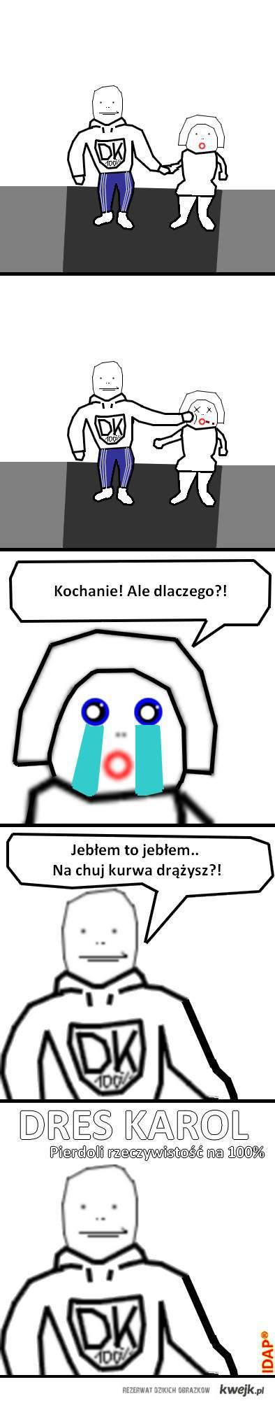 Dres Karol cz. 1