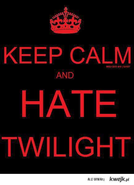 hate twilight