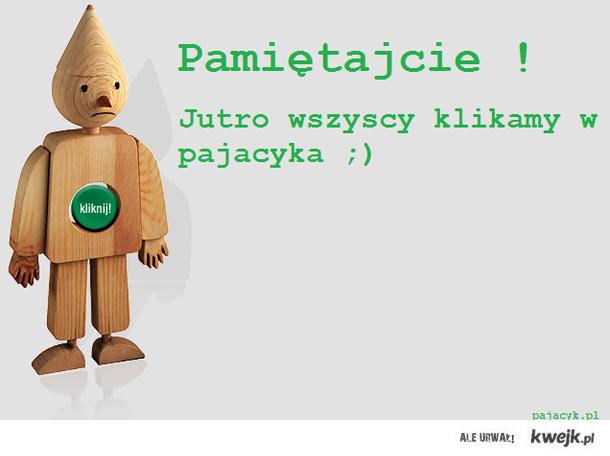 Pajacyk ;)