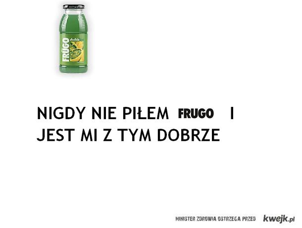 Nie pije FRUGO