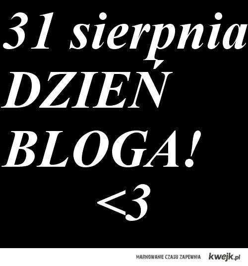 dzień bloga ♥