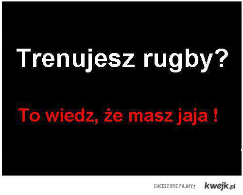 Rugby - to jest to !