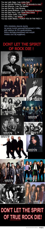 Don't let the spirit of TRUE Rock die!