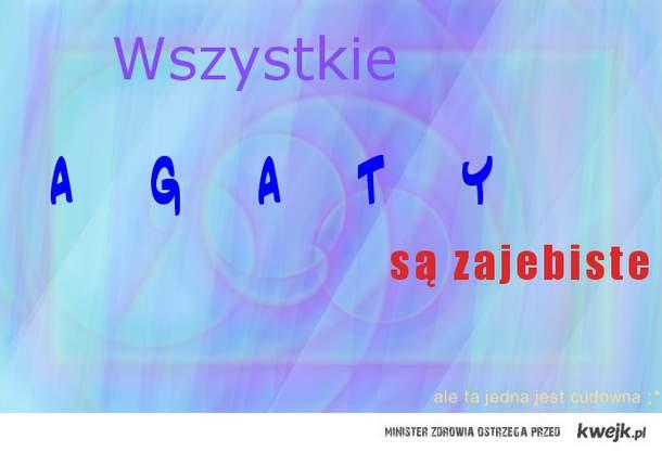 Agaty ;*
