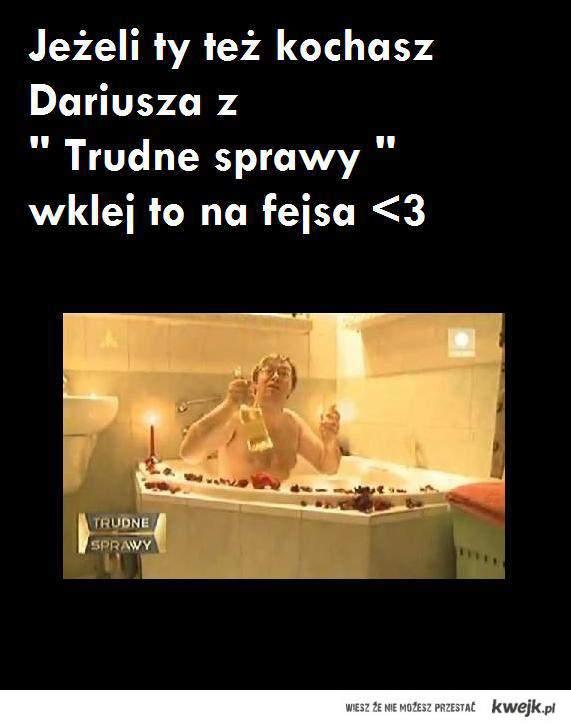 Dariusz <3333