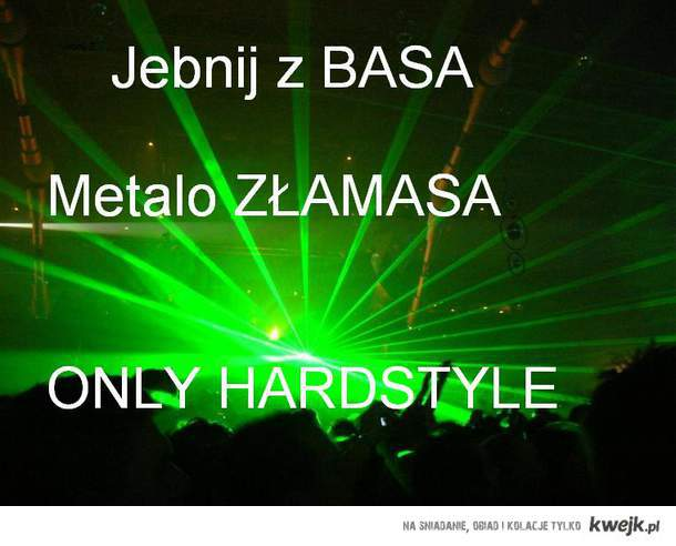 Hardstyle!!!