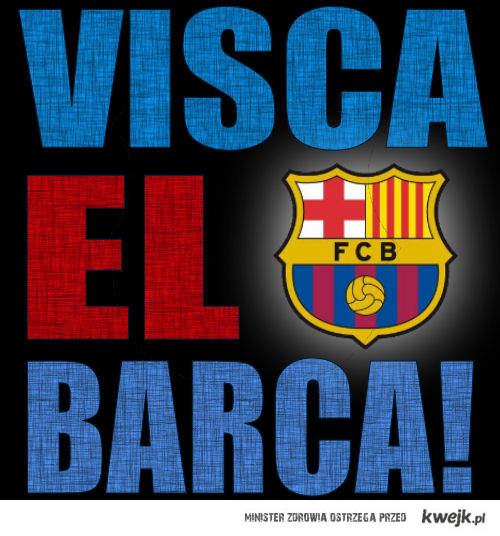 VISCA EL BARCA !
