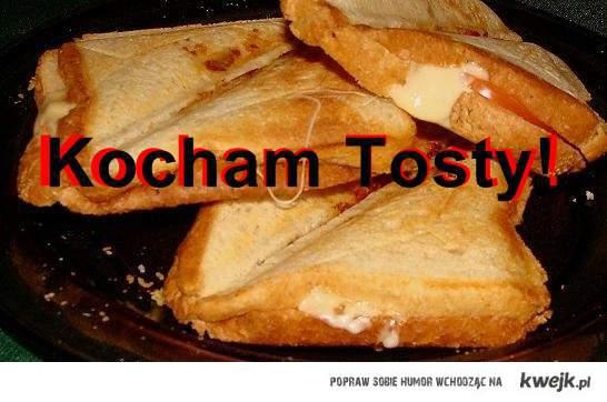 Kocham tosty!