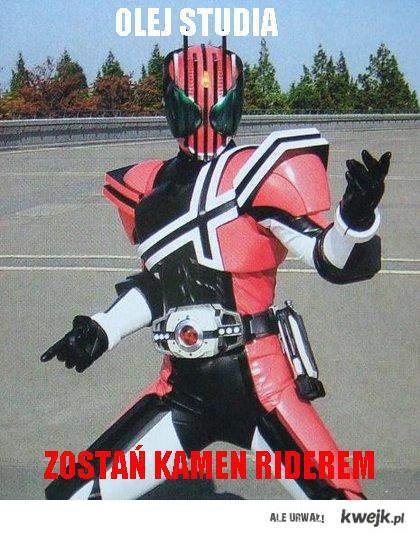 Olej studia, zostań Kamen Riderem
