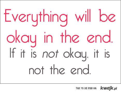 will be okay