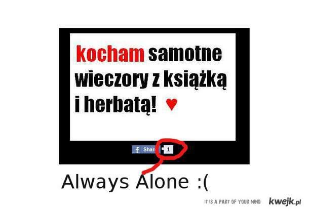 always alone bitch