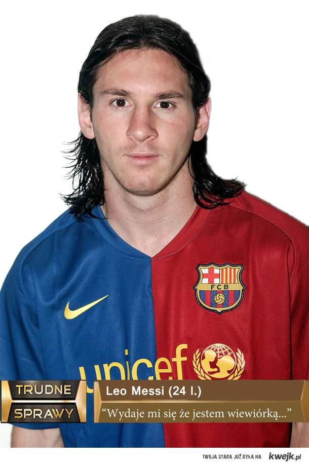 Messi - trudne sprawy.