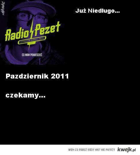 Radio PeZet juz pazdziernik 2011