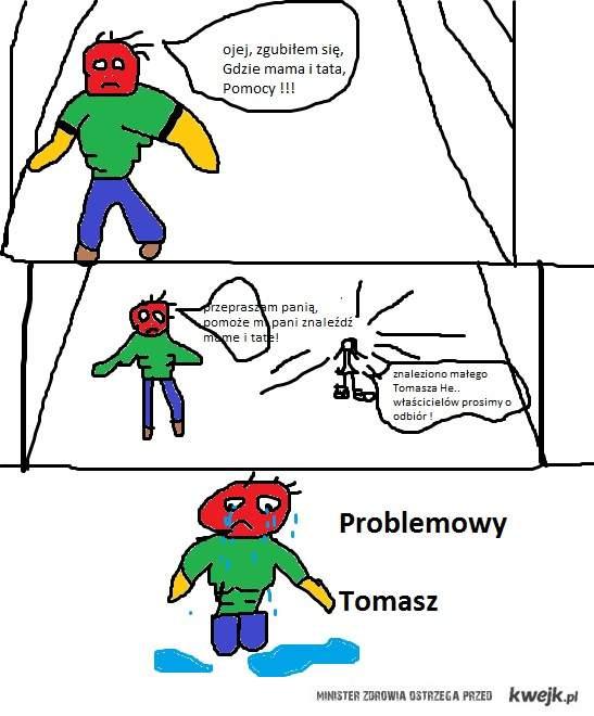 Problemowy Tomasz