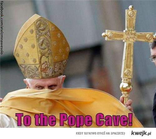 Do Papieżowej Jaskini !