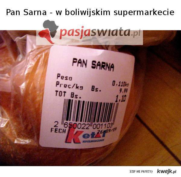 Pan Sarna - w boliwijskim supermarkecie
