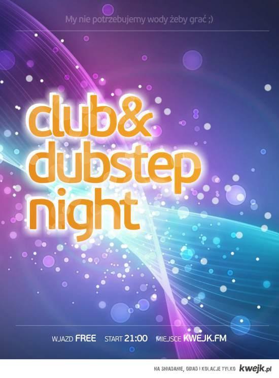 Wieczór Club / Dubstep w Kwejk FM !!