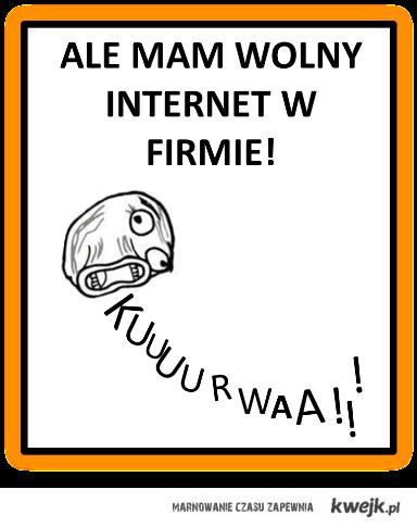 Wolny internet w firmie!!!!!!!!!