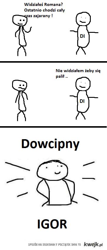 Dowcipny Igor