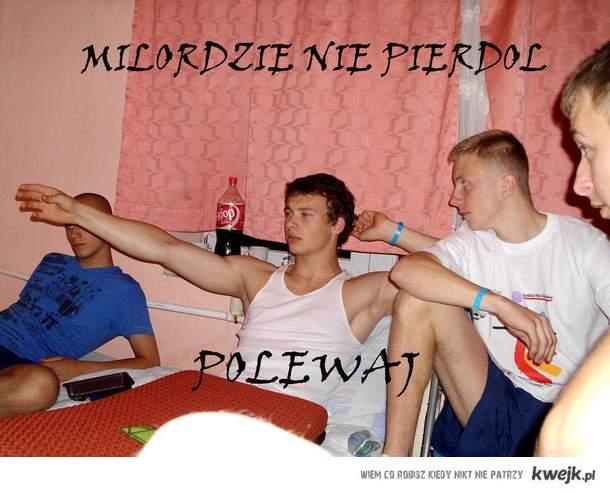poooolewaj ! ;D