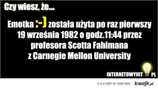 Emotka :-) został użyty po raz pierwszy 19 września 1982 o godz.11.44