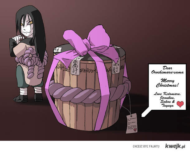 Christmas gift for Orochimaru.