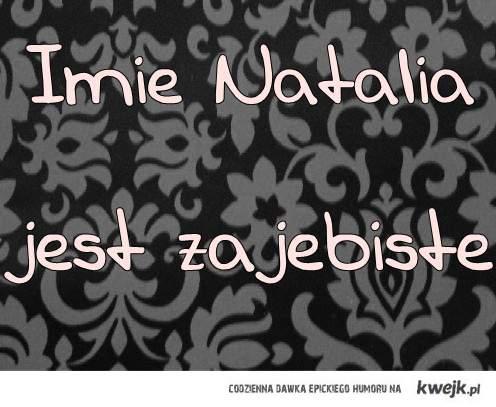 NATALIA;*