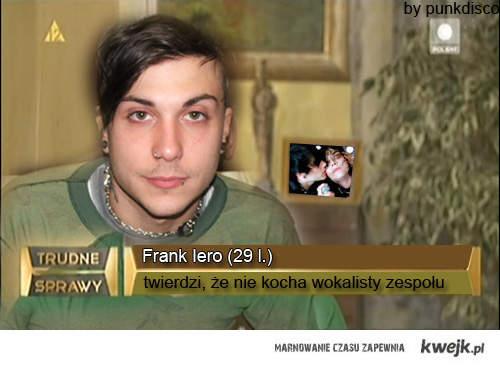 FRANK IERO. KOLEJNA TRUDNA SPRAWA.