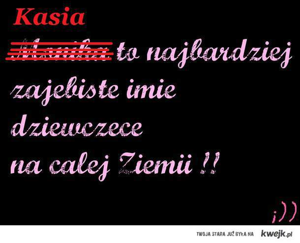 Kasia.! <3