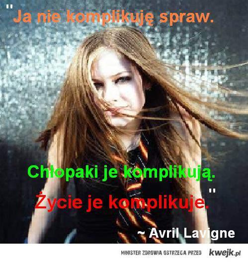 Avril komplikacja spraw