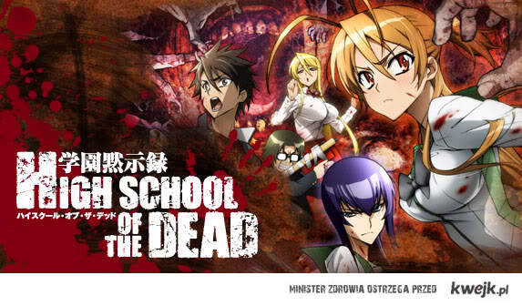 High School of the Dead ;d