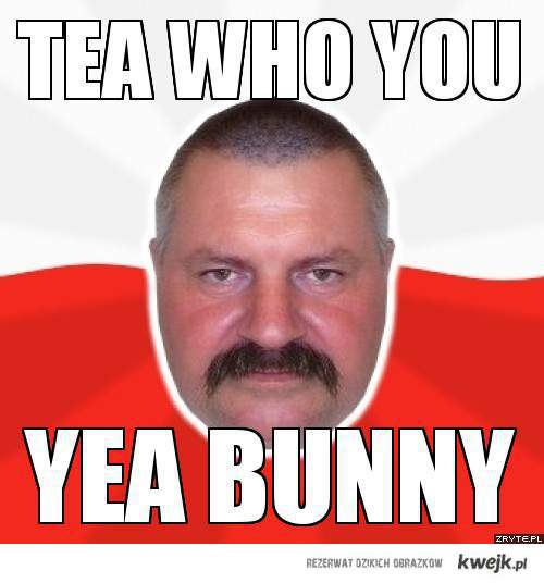 tea who you yea bunny