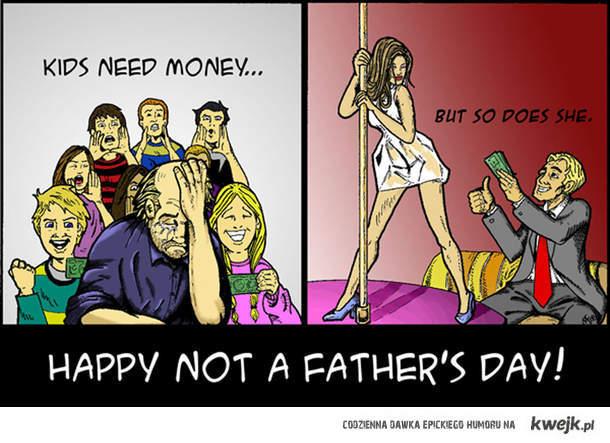 szczęśliwego dnia nie-ojca!