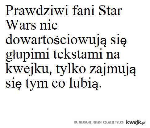 Star Wars i cala prawda
