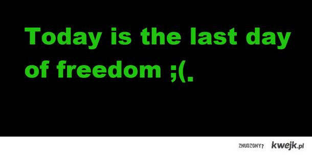 Koniec wolności