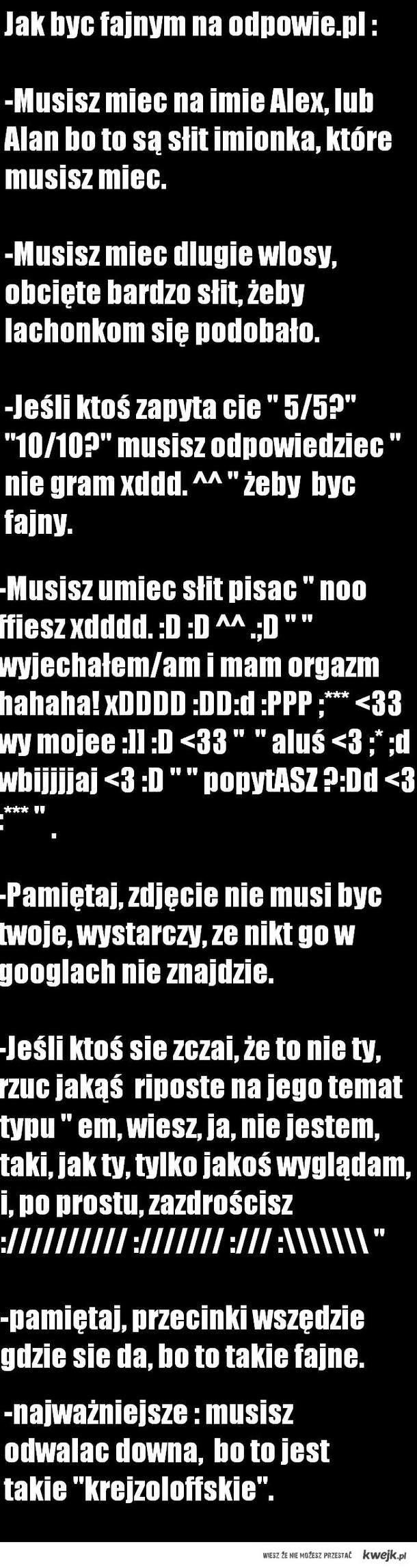 Jak byc fajnym na odpowie.pl