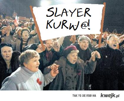 SLAAAYYEERRR